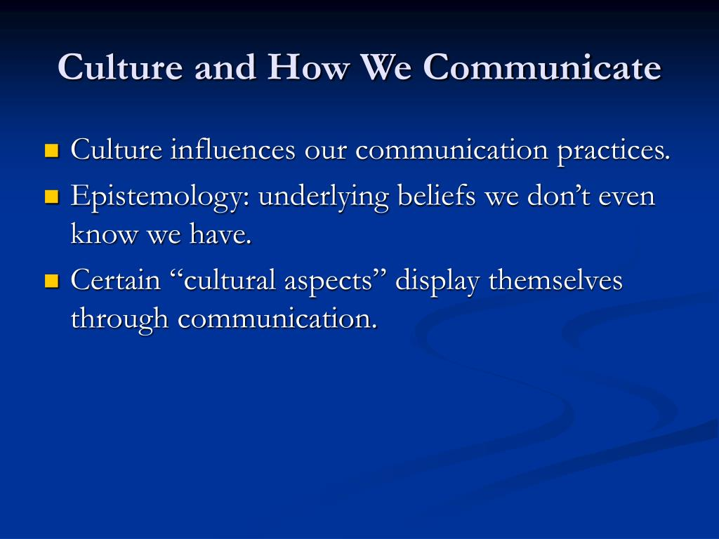 Culture and How We Communicate