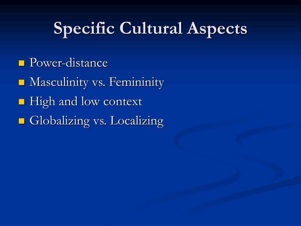 Specific Cultural Aspects