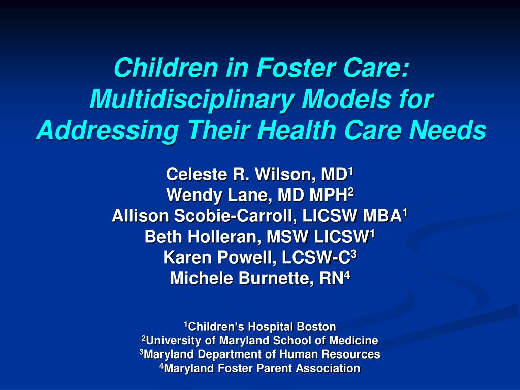 children in foster care multidisciplinary models for addressing their health care needs l.