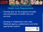 fostering connections health care requirements