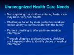 unrecognized health care needs