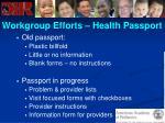 workgroup efforts health passport