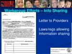 workgroup efforts info sharing68