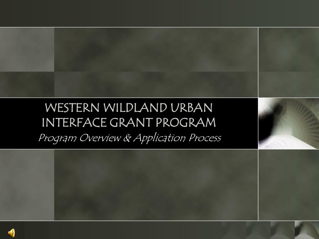 western wildland urban interface grant program l.