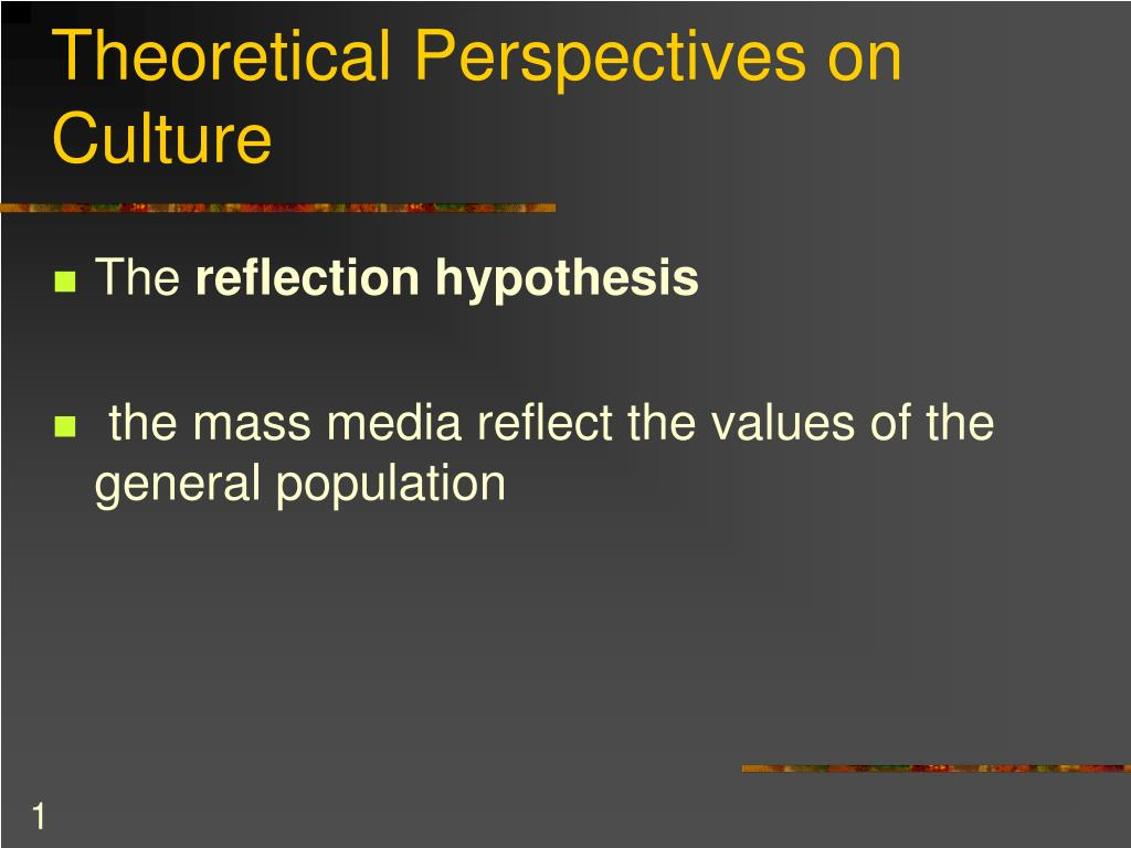 theoretical perspectives on culture l.