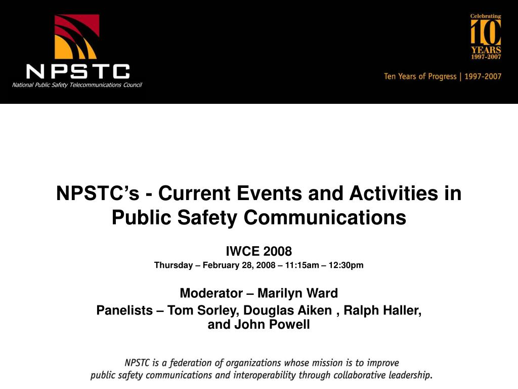 npstc s current events and activities in public safety communications l.
