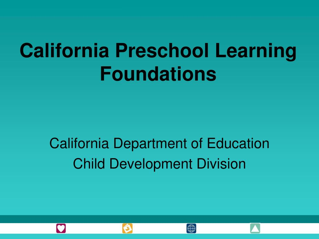 california preschool learning foundations l.