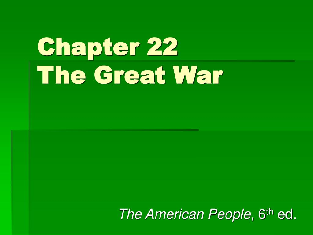 chapter 22 the great war l.