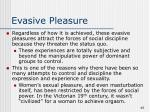 evasive pleasure40