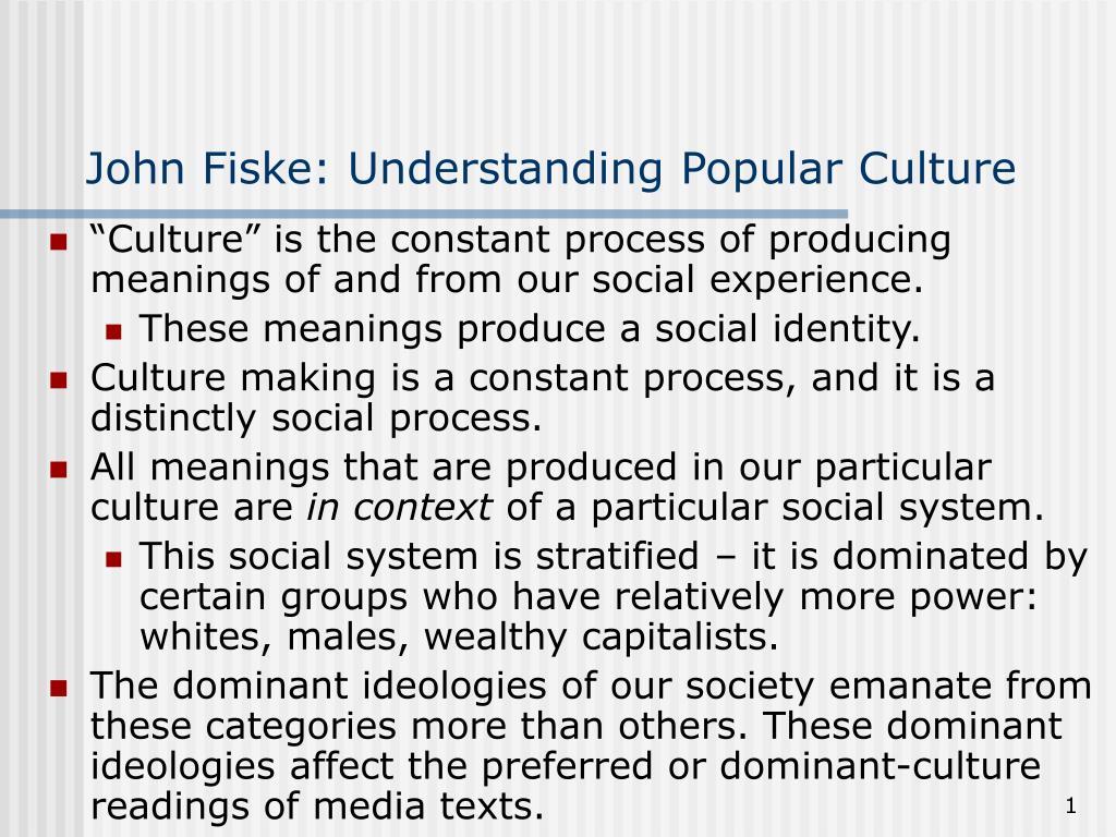 john fiske understanding popular culture l.