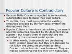 popular culture is contradictory