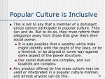 popular culture is inclusive