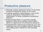 productive pleasure
