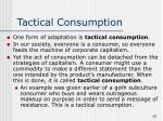 tactical consumption