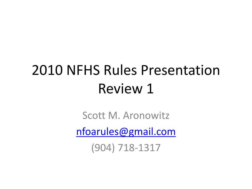 2010 nfhs rules presentation review 1 l.