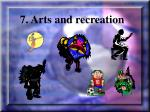 7 arts and recreation
