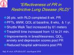 effectiveness of pr in restrictive lung disease rld