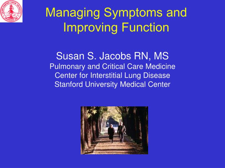 managing symptoms and improving function n.