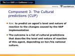 component 3 the cultural predictions cup