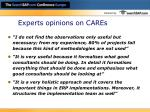 experts opinions on cares