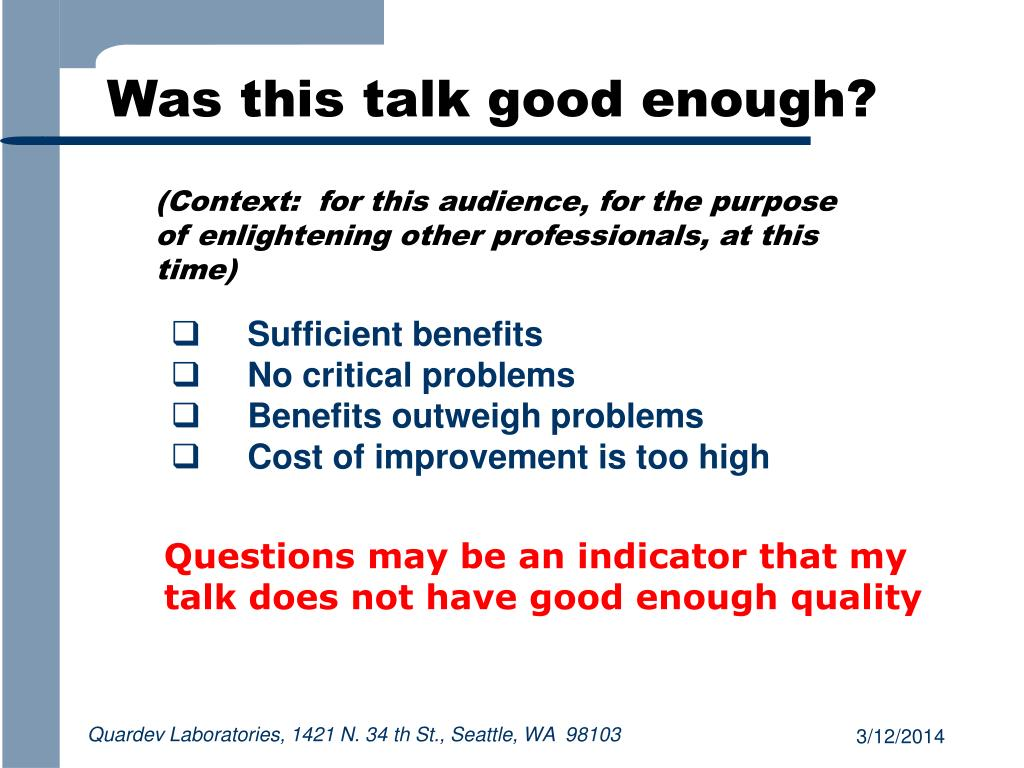 Was this talk good enough?