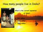 how many people live in india