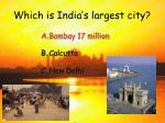 which is india s largest city13