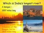 which is india s longest river18