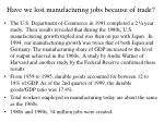 have we lost manufacturing jobs because of trade