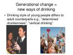 generational change new ways of drinking