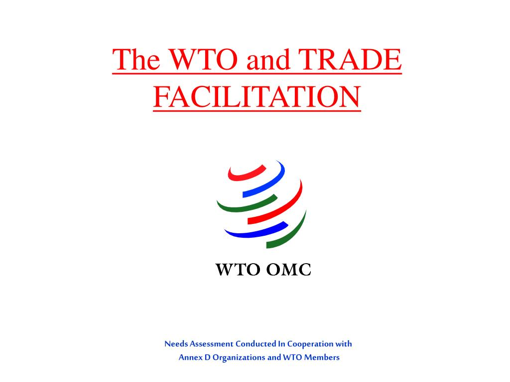 the wto and trade facilitation l.
