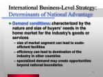 international business level strategy determinants of national advantage9
