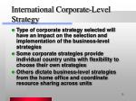 international corporate level strategy13
