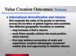 value creation outcomes returns