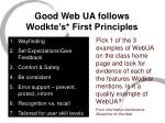 good web ua follows wodkte s first principles