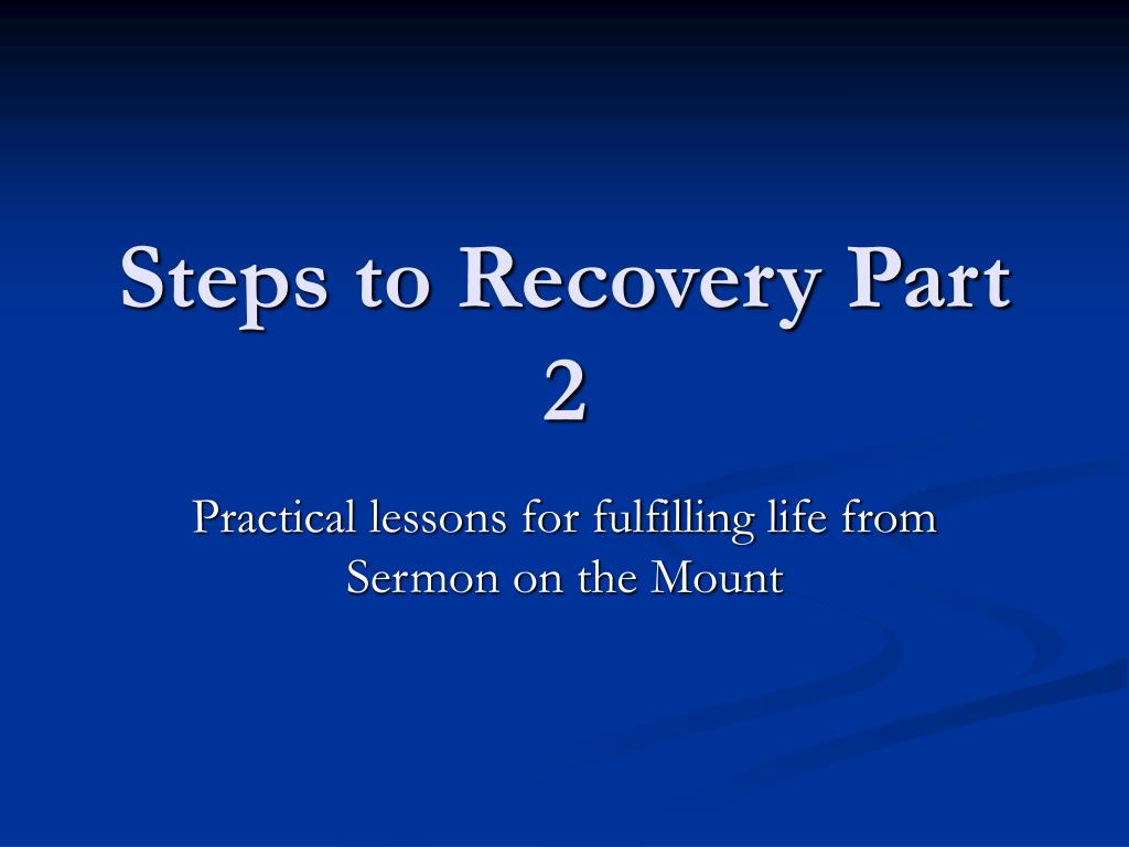 steps to recovery part 2 l.