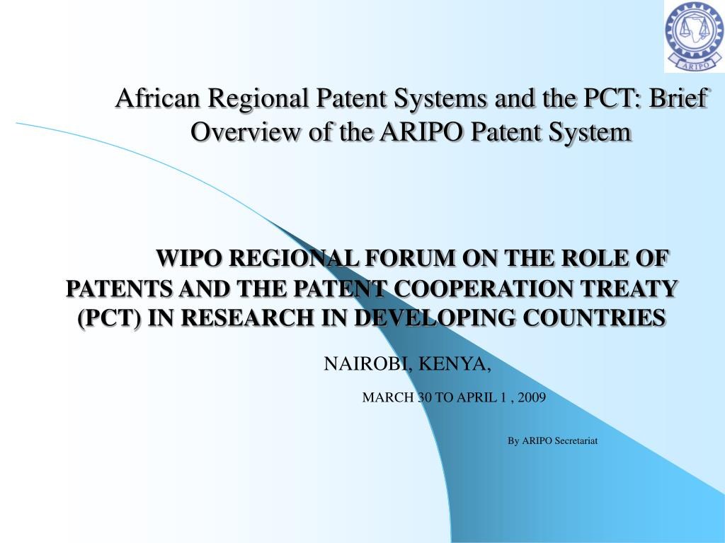 african regional patent systems and the pct brief overview of the aripo patent system l.