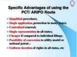 specific advantages of using the pct aripo route