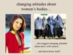 changing attitudes about women s bodies