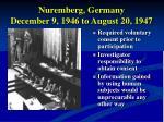 nuremberg germany december 9 1946 to august 20 1947