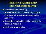volunteer in asthma study dies after inhaling drug