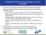assessment of most critical passages on routes to europe