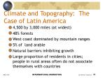 climate and topography the case of latin america