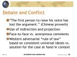 debate and conflict