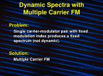 dynamic spectra with multiple carrier fm