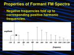 properties of formant fm spectra