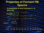 properties of formant fm spectra12
