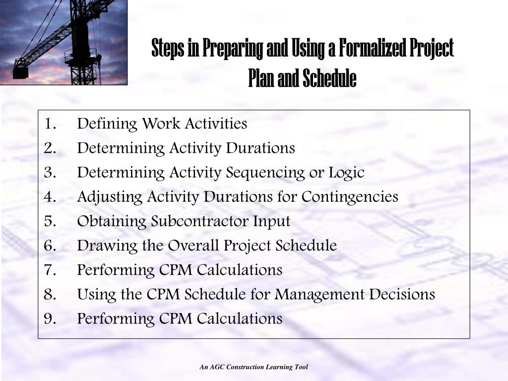 Steps in Preparing and Using a Formalized Project Plan and Schedule
