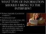what type of information should i bring to the interview