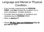 language and mental or physical condition8